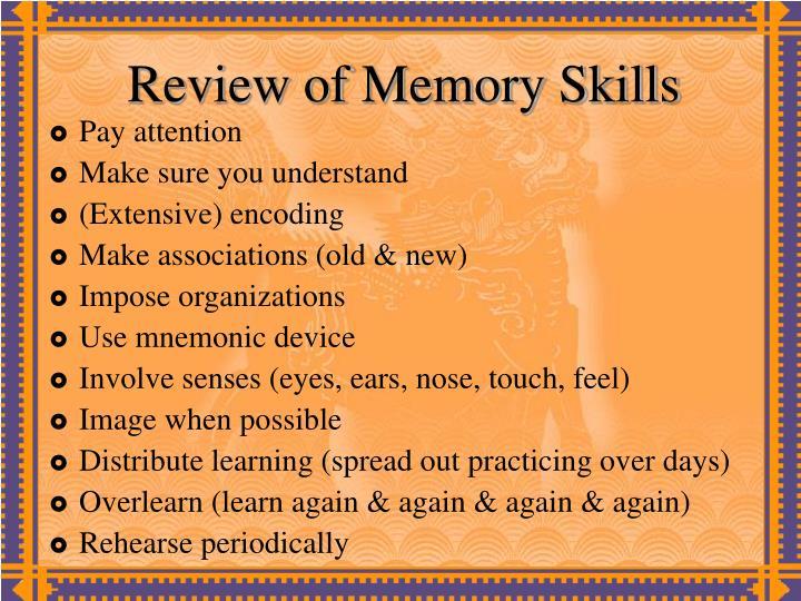 Review of Memory Skills