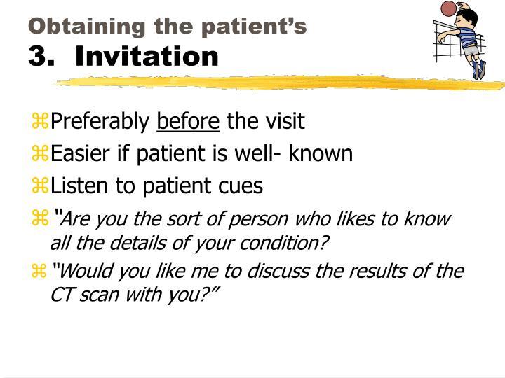 Obtaining the patient's