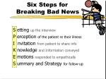 six steps for breaking bad news