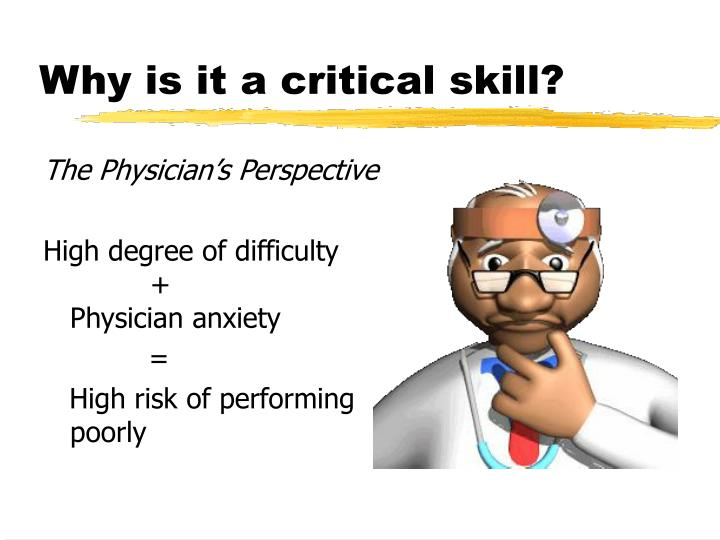 Why is it a critical skill?