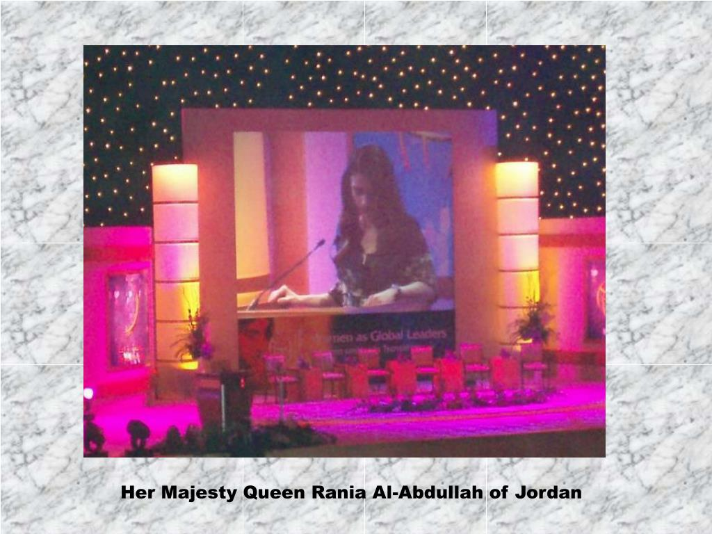 Her Majesty Queen Rania Al-Abdullah of Jordan