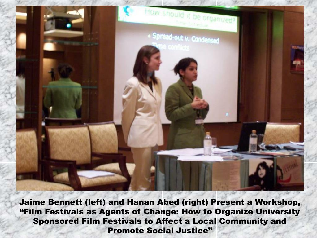 Jaime Bennett (left) and Hanan Abed (right) Present a Workshop,