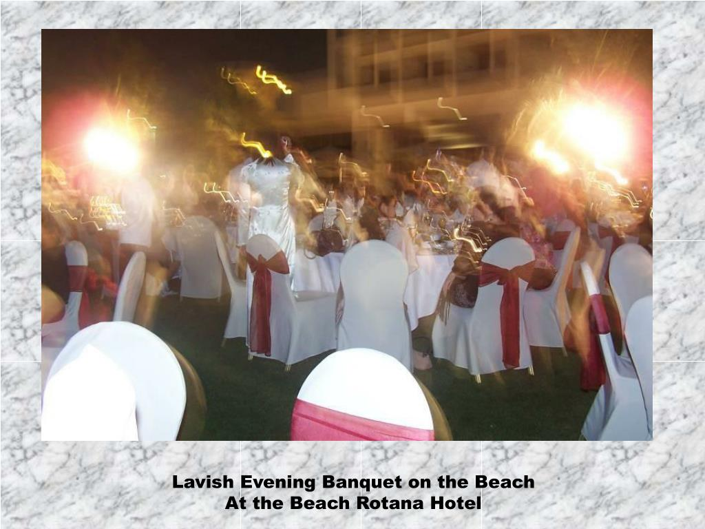 Lavish Evening Banquet on the Beach