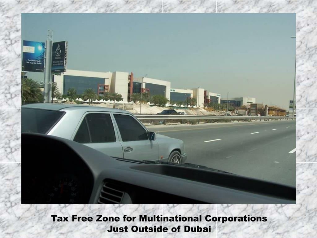 Tax Free Zone for Multinational Corporations