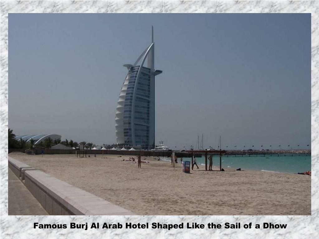 Famous Burj Al Arab Hotel Shaped Like the Sail of a Dhow