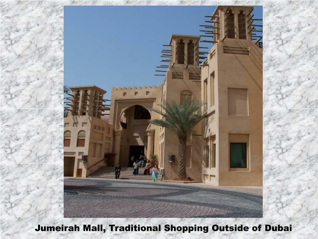 Jumeirah Mall, Traditional Shopping Outside of Dubai