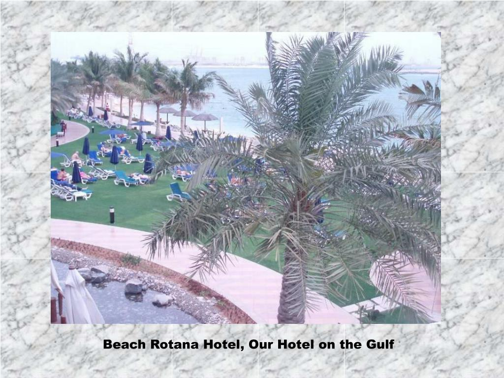Beach Rotana Hotel, Our Hotel on the Gulf