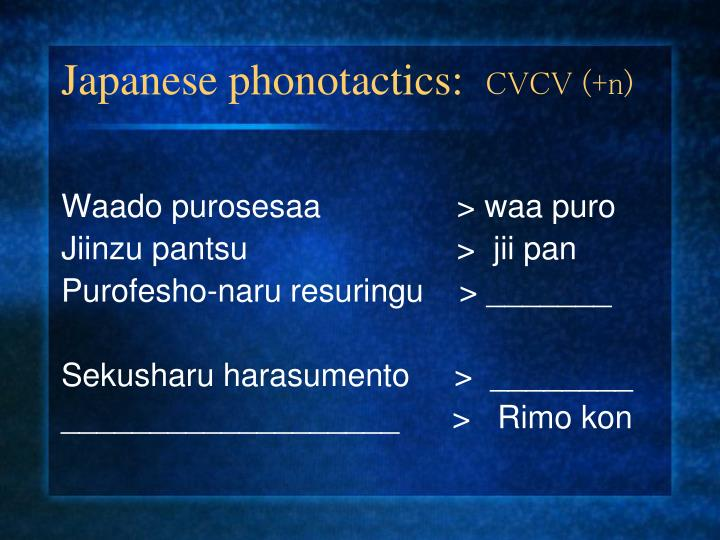 Japanese phonotactics: