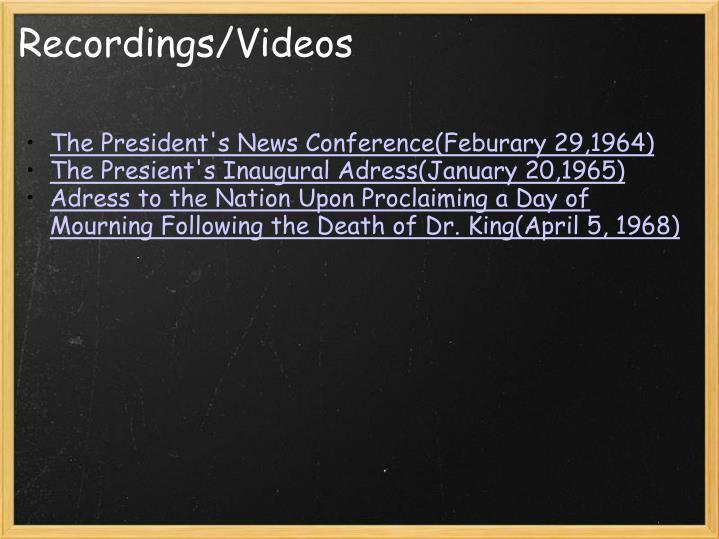 Recordings/Videos