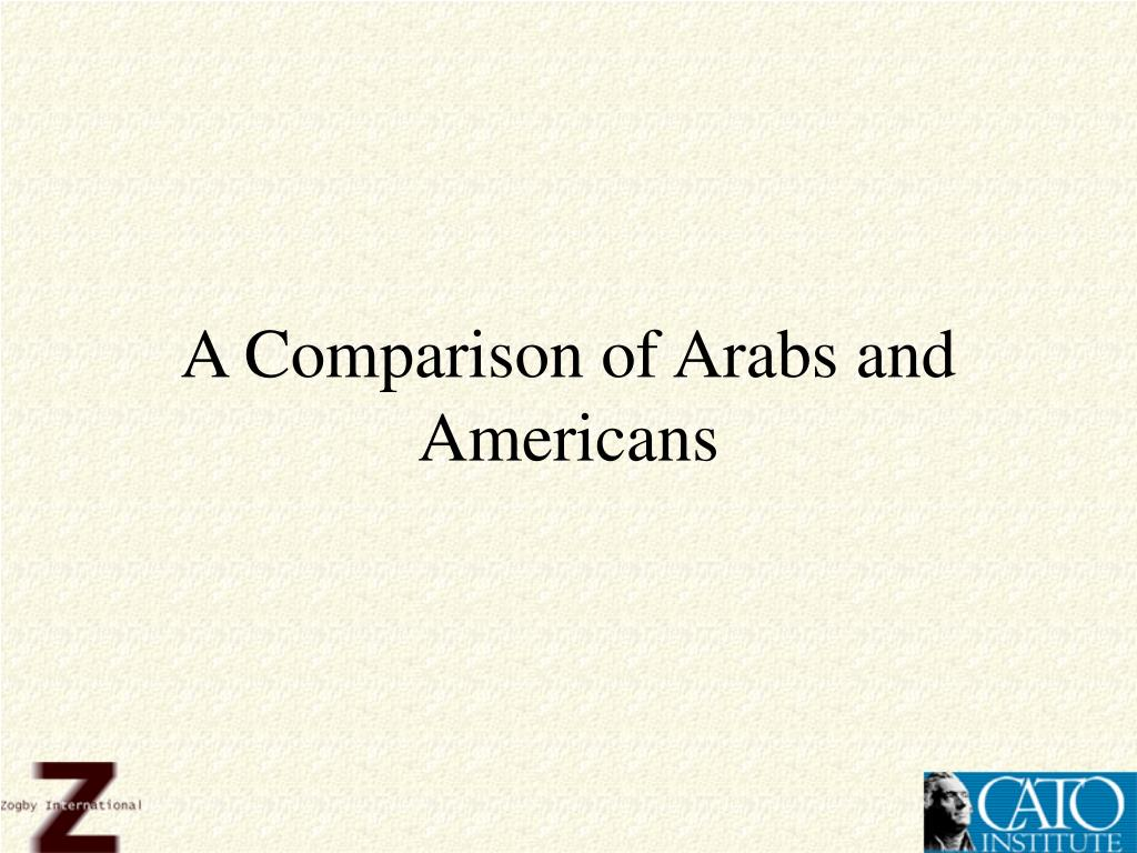 A Comparison of Arabs and Americans