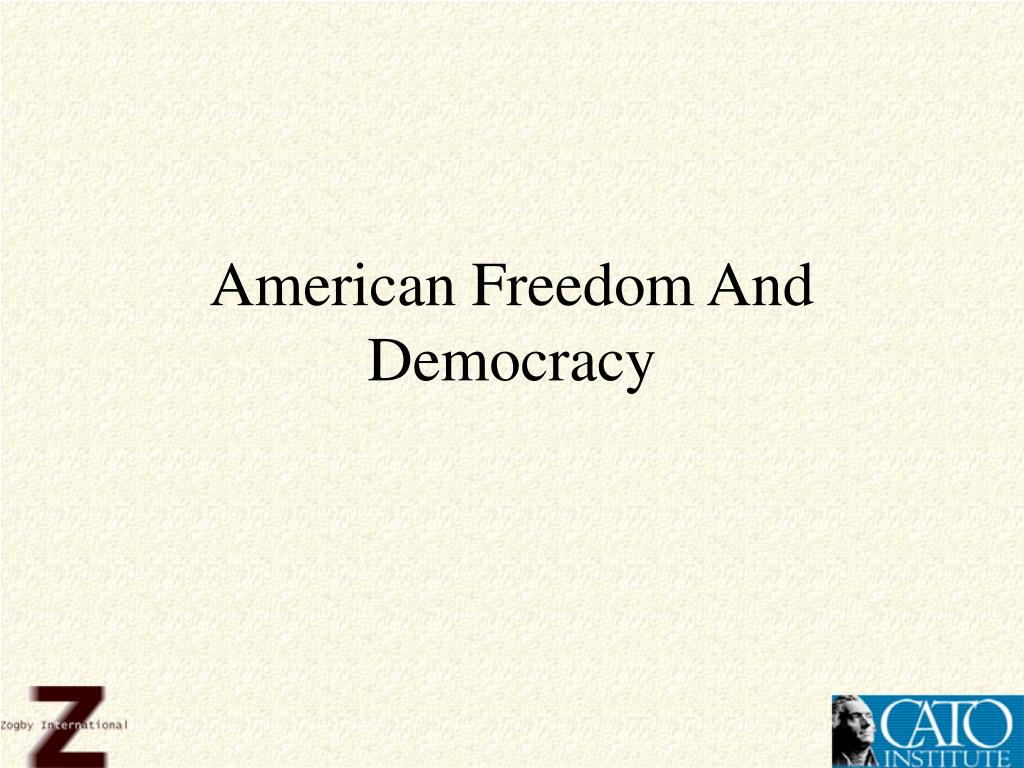 American Freedom And Democracy