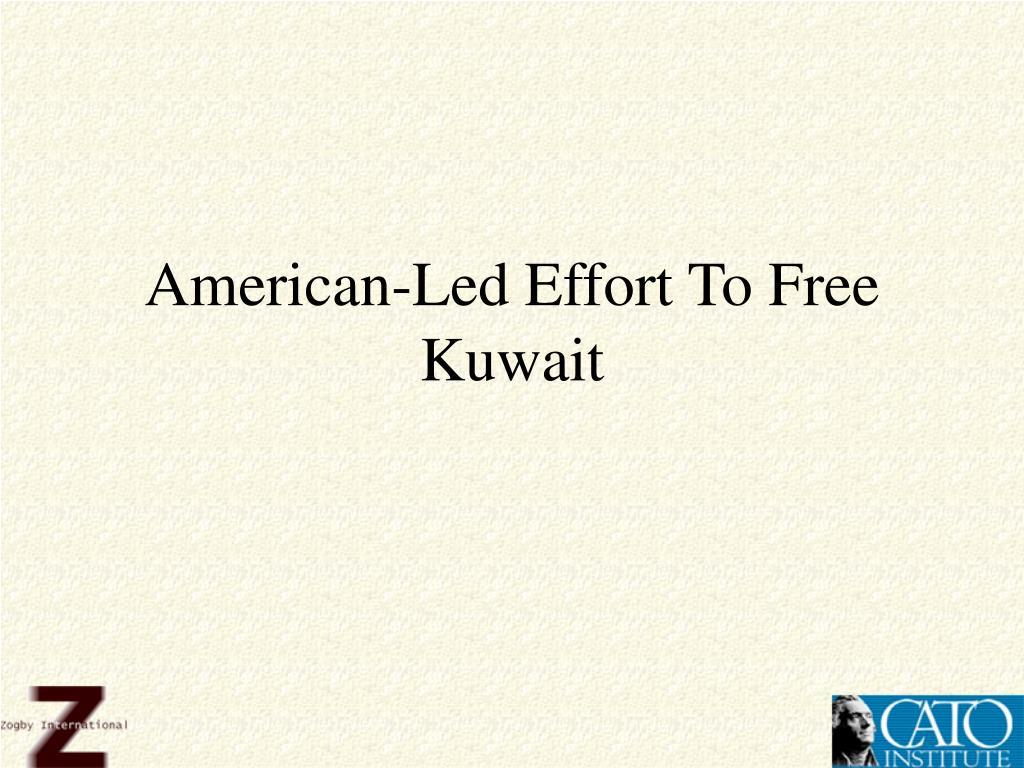 American-Led Effort To Free Kuwait