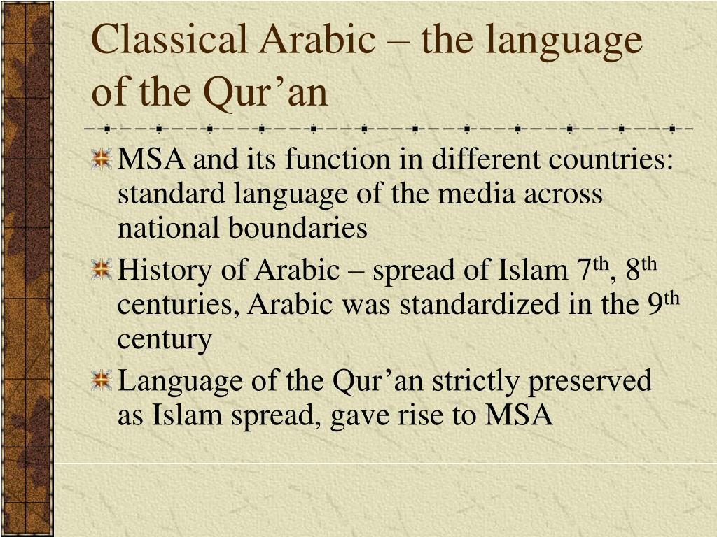 Classical Arabic – the language of the Qur'an