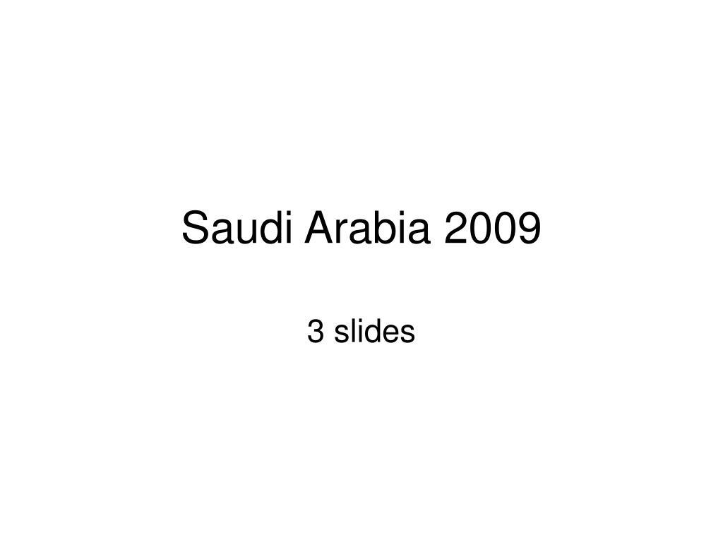 Saudi Arabia 2009