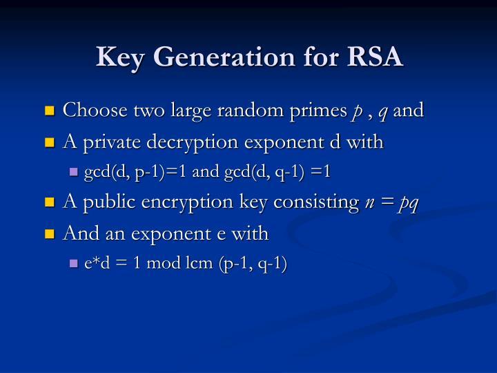 Key Generation for RSA
