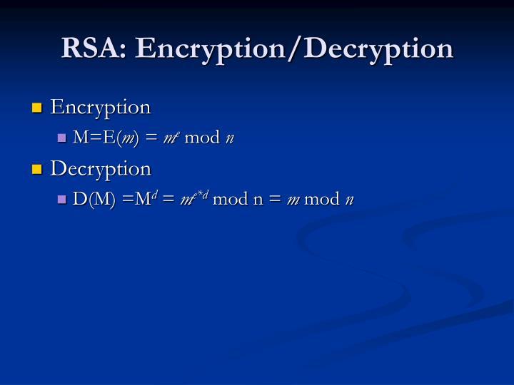 RSA: Encryption/Decryption