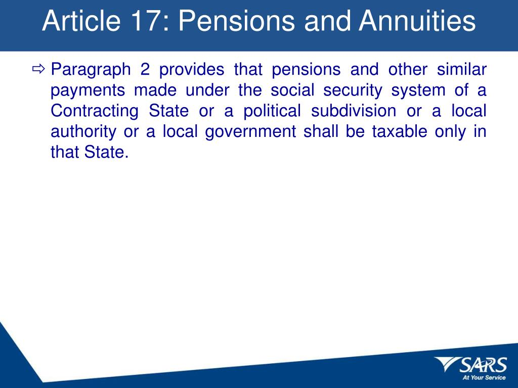 Article 17: Pensions and Annuities