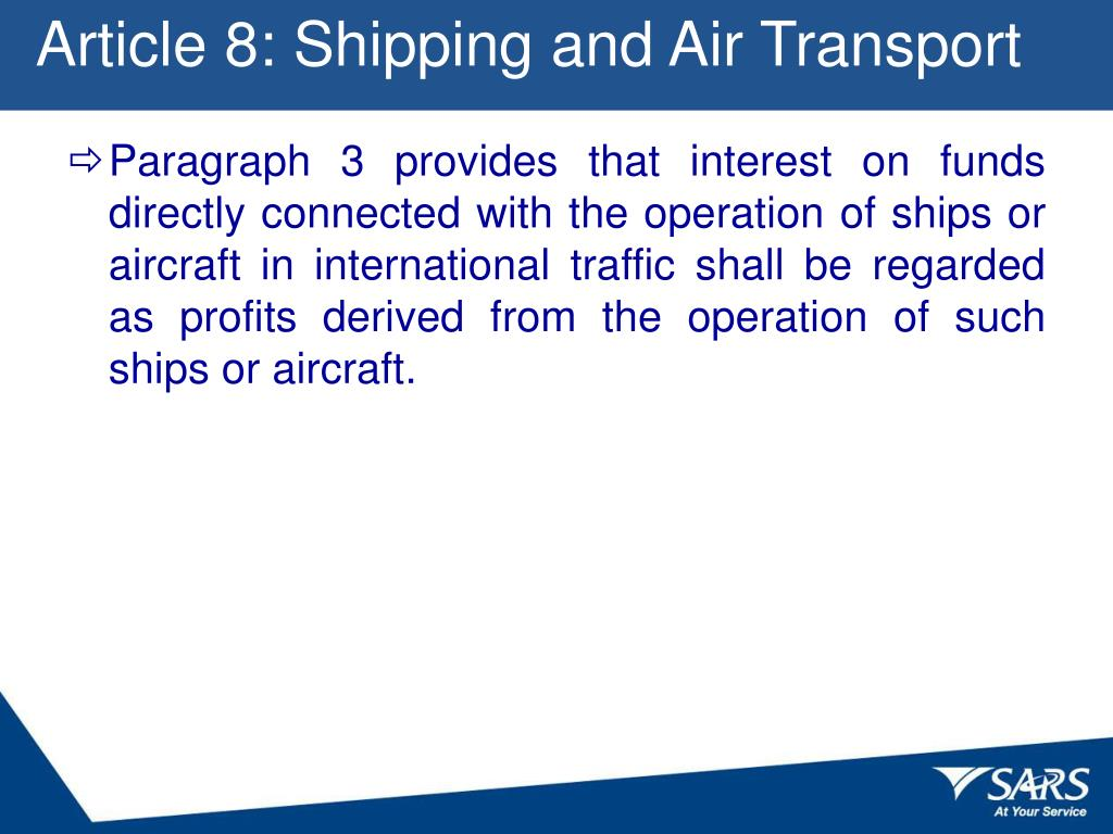 Article 8: Shipping and Air Transport