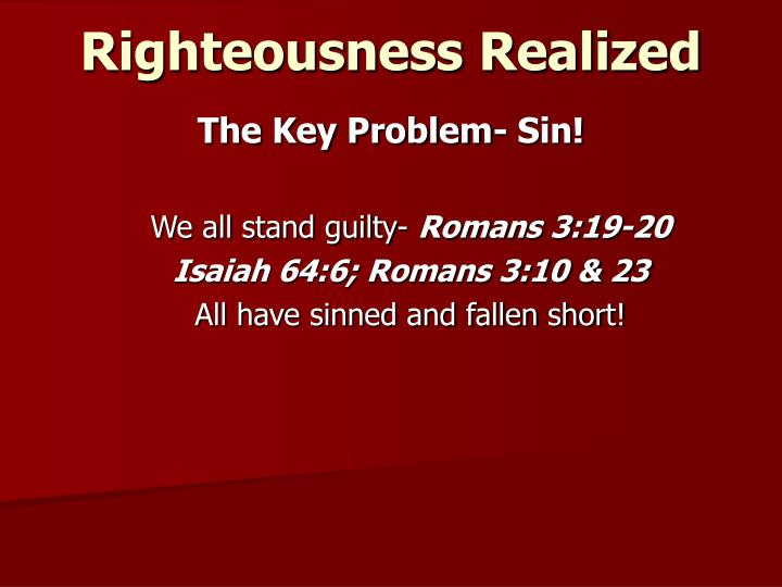 Righteousness Realized