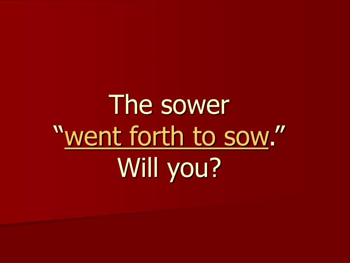 The sower ""