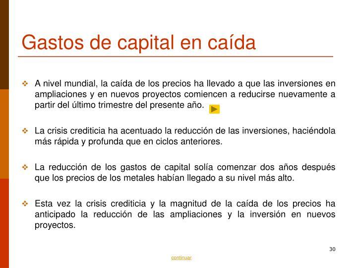 Gastos de capital en caída