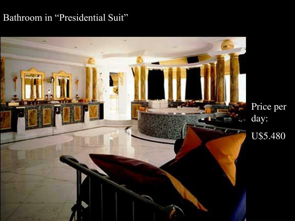 """Bathroom in """"Presidential Suit"""""""