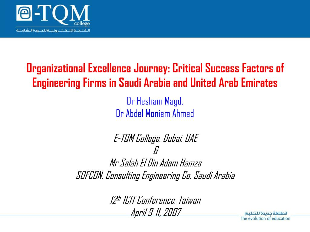 Organizational Excellence Journey: Critical Success Factors of Engineering Firms in Saudi Arabia and United Arab Emirates