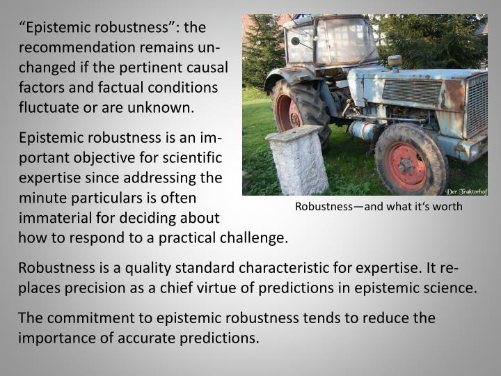 """Epistemic robustness"":"