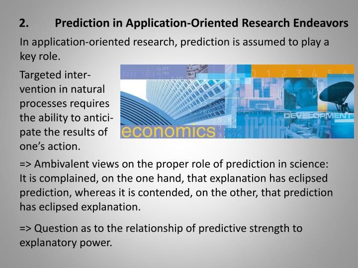 2.Prediction in Application-Oriented Research Endeavors