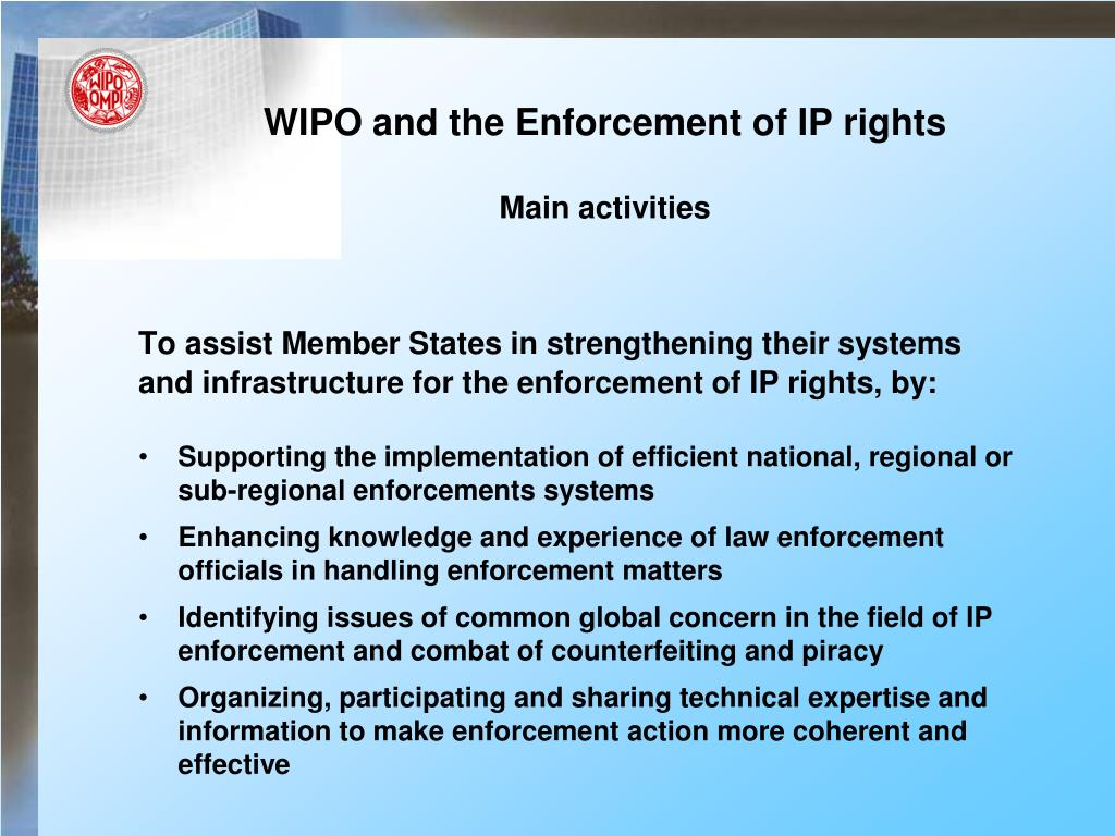 WIPO and the Enforcement of IP rights