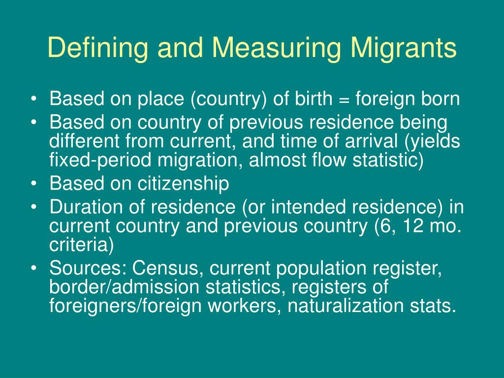 Defining and Measuring Migrants