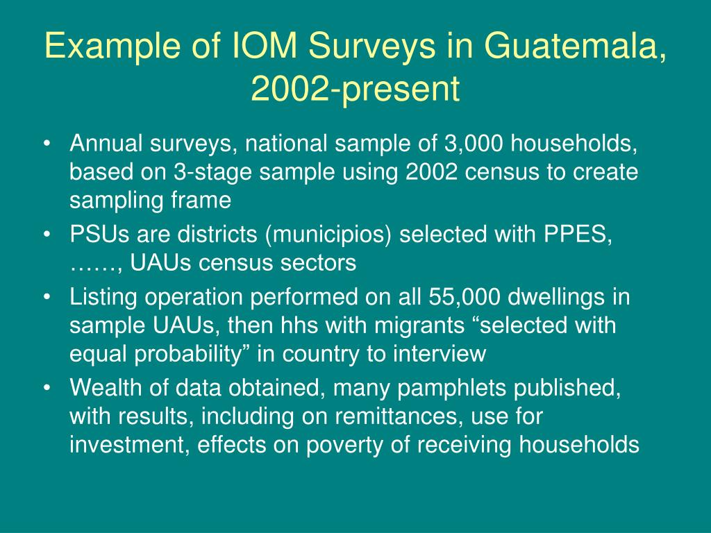 Example of IOM Surveys in Guatemala, 2002-present