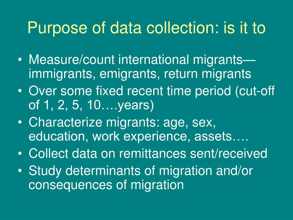 Purpose of data collection: is it to