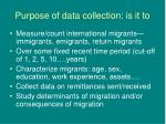 purpose of data collection is it to