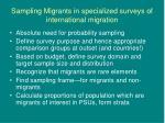 sampling migrants in specialized surveys of international migration