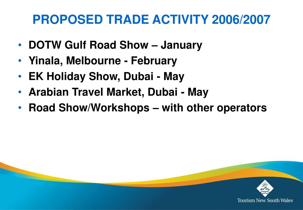 PROPOSED TRADE ACTIVITY 2006/2007