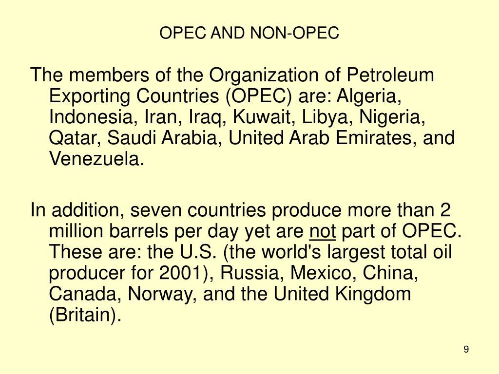 OPEC AND NON-OPEC