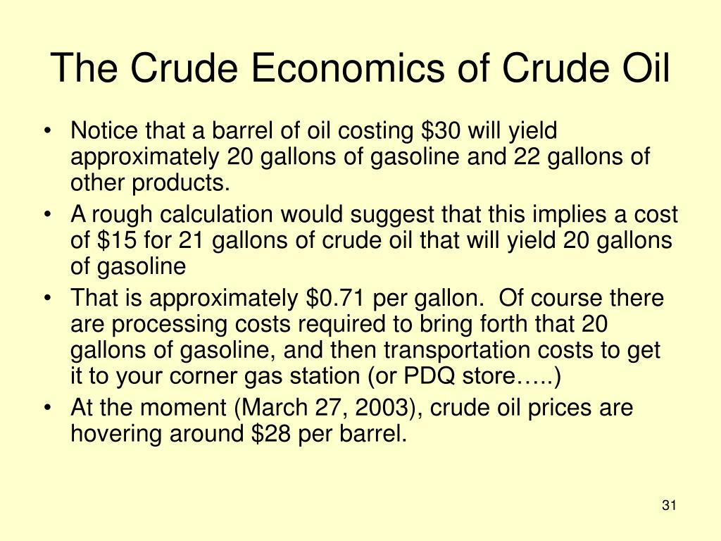 The Crude Economics of Crude Oil