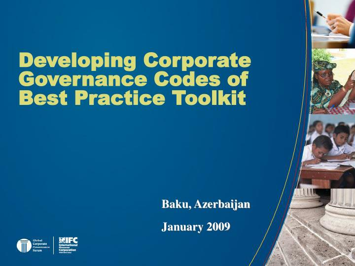 Developing corporate governance codes of best practice toolkit l.jpg