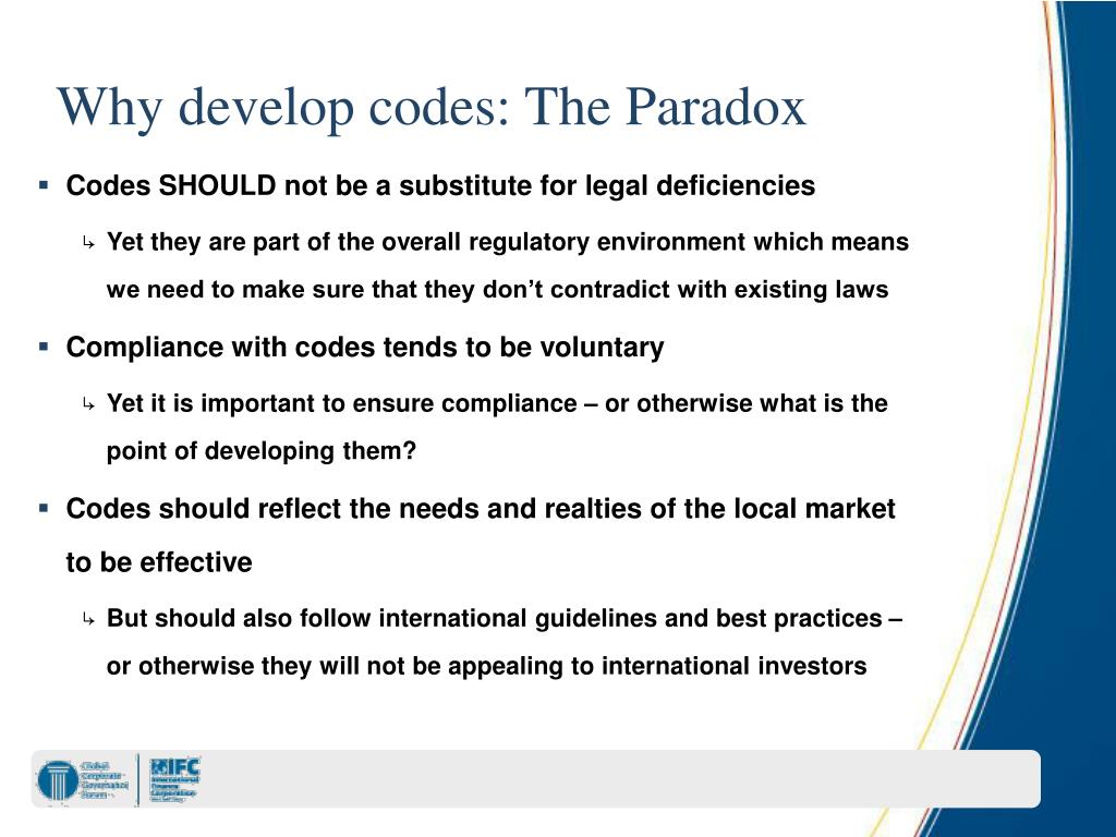Why develop codes: The Paradox