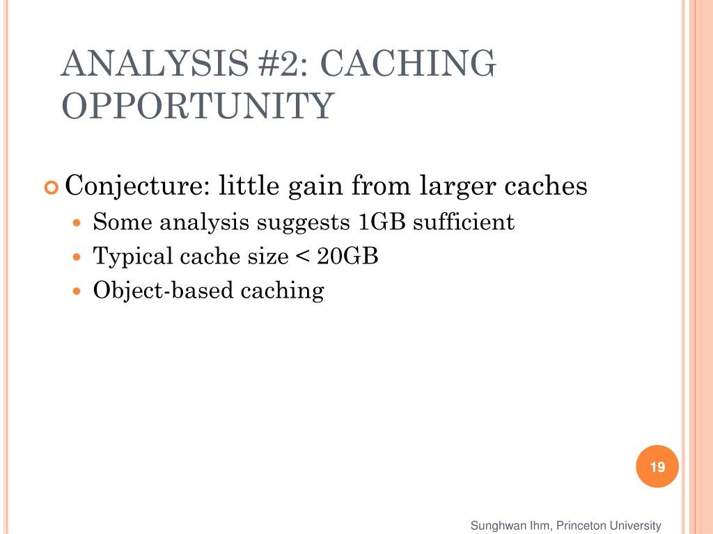 ANALYSIS #2: CACHING OPPORTUNITY
