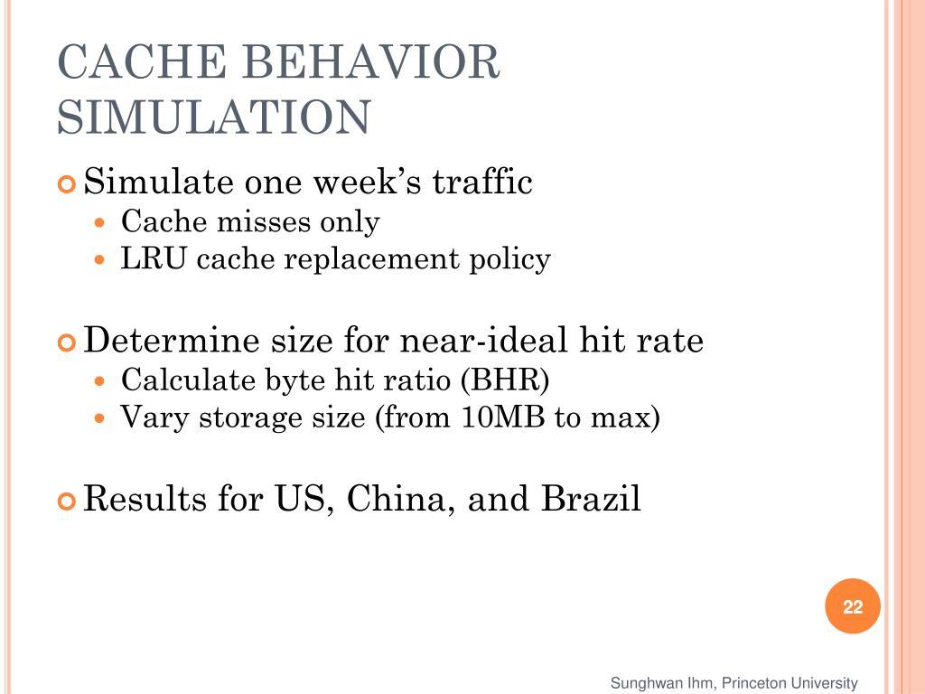 CACHE BEHAVIOR SIMULATION