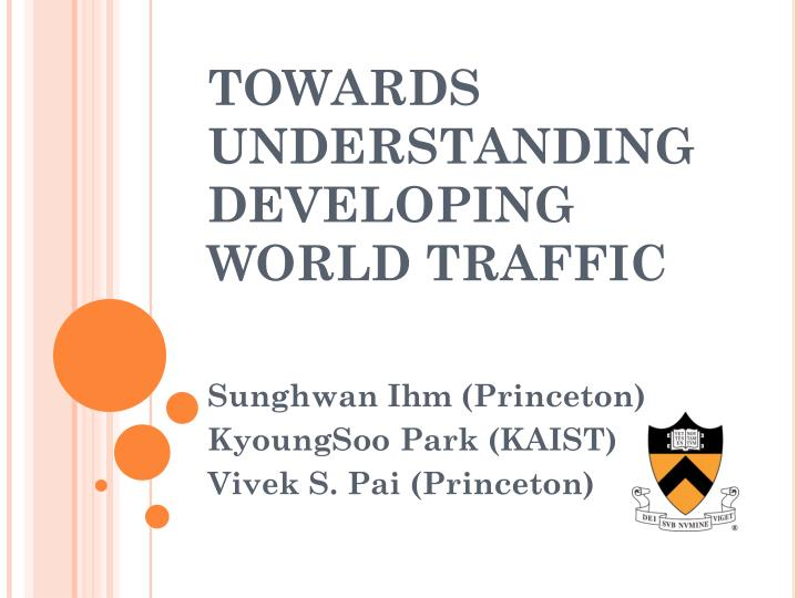Towards understanding developing world traffic l.jpg