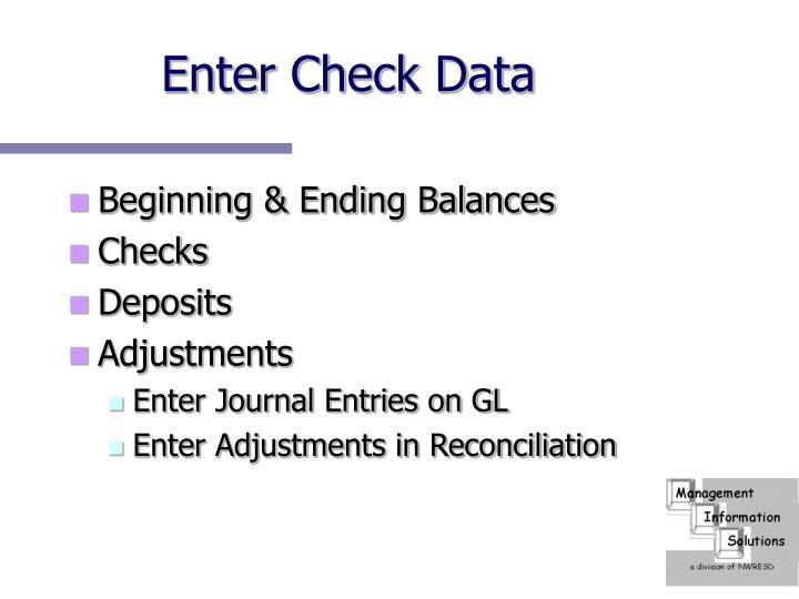 Enter Check Data