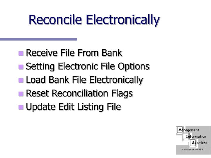 Reconcile Electronically