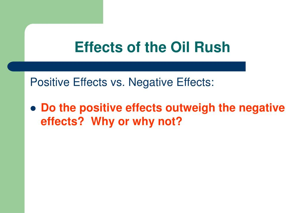 Effects of the Oil Rush