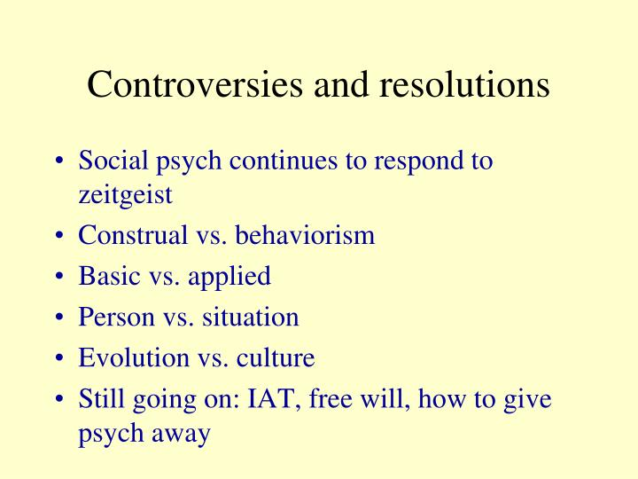 Controversies and resolutions