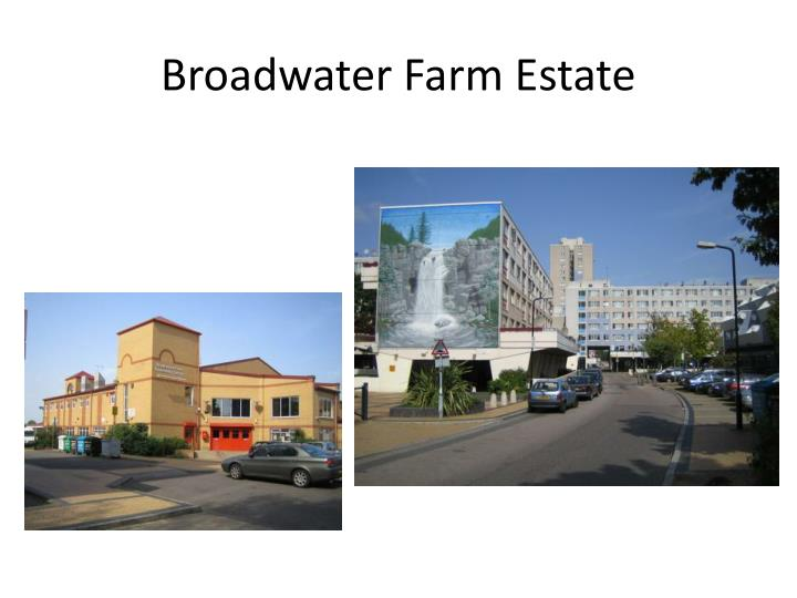 Broadwater Farm Estate