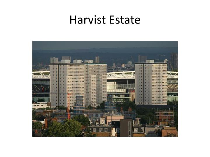 Harvist Estate