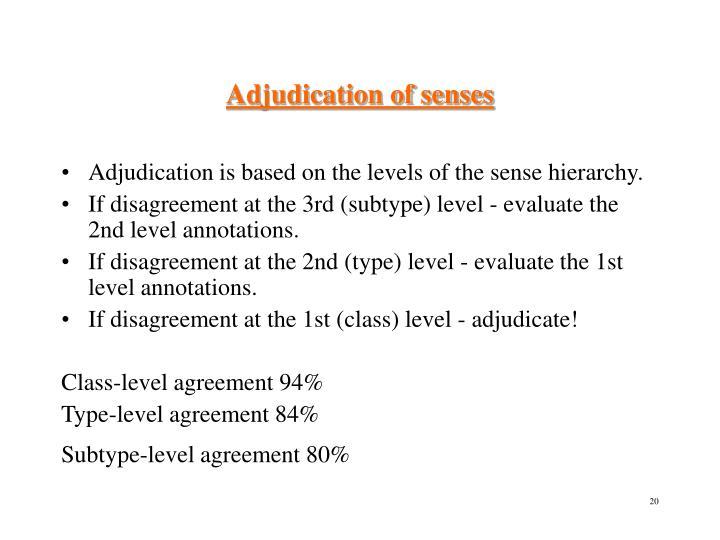 Adjudication of senses